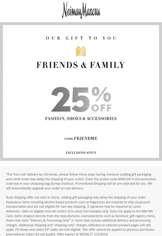 Neiman Marcus Coupon November 2019 25% off at Neiman Marcus, or online via promo code FRIENDME