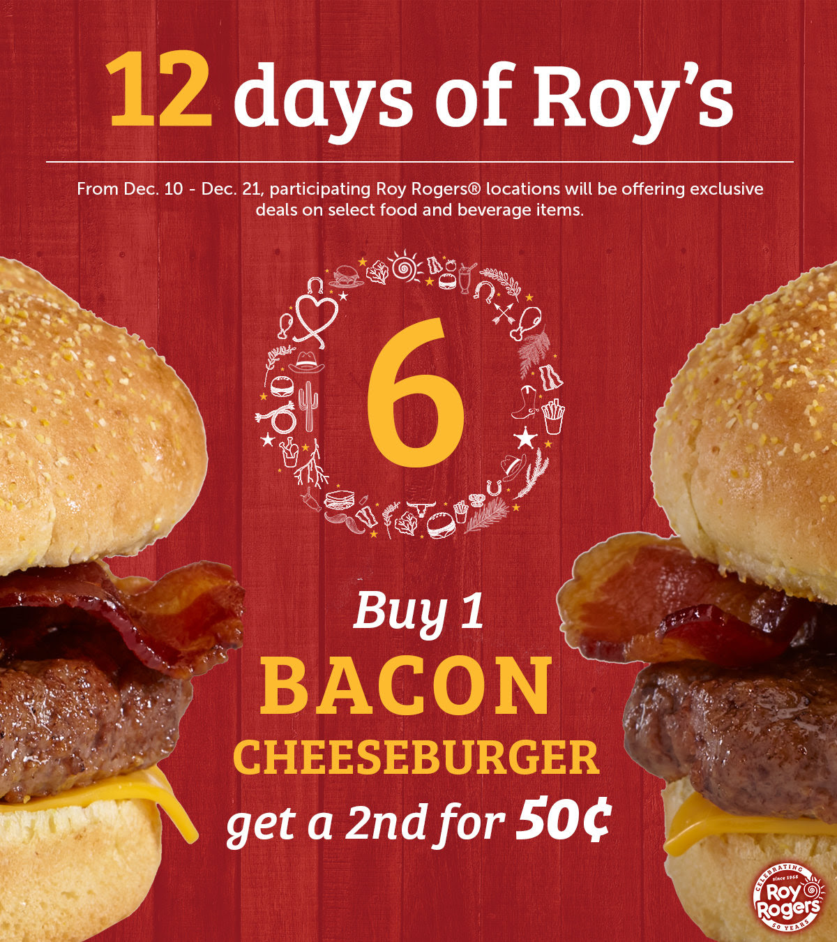 Roy Rogers Coupon October 2019 Second bacon cheeseburger .50 cents today at Roy Rogers restaurants