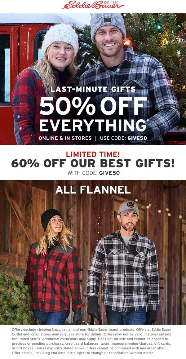 Eddie Bauer Coupon December 2019 50% off everything at Eddie Bauer, or online via promo code GIVE50