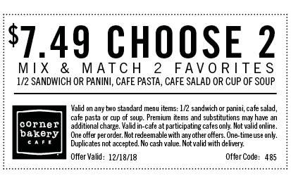 Corner Bakery Coupon October 2019 Choose 2 for $7.49 today at Corner Bakery Cafe