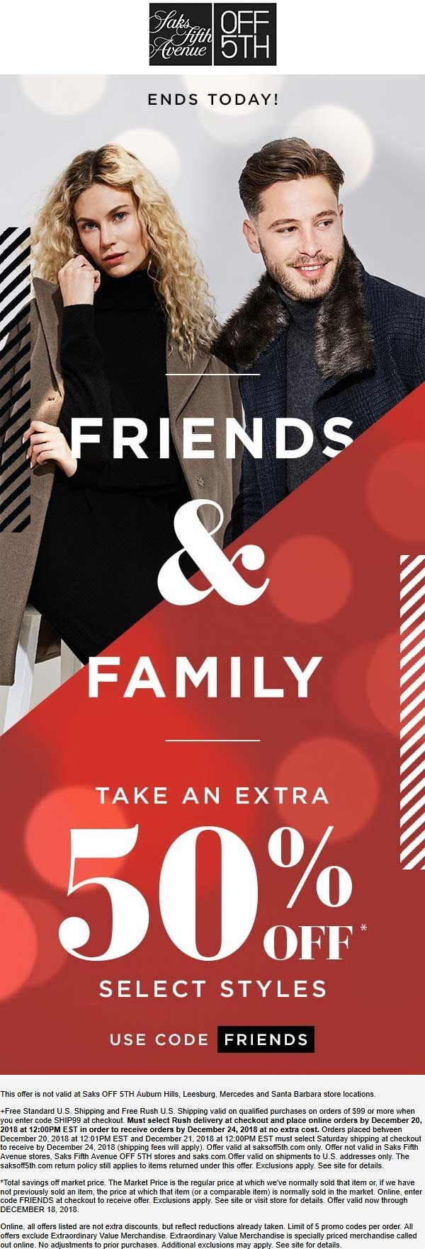 OFF 5TH Coupon October 2019 Extra 50% off today at Saks Off 5TH, or online via promo code FRIENDS