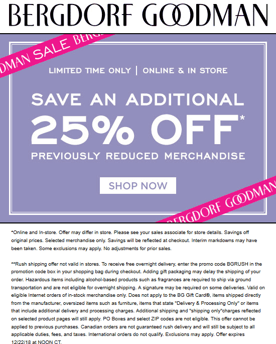 Bergdorf Goodman Coupon July 2019 Extra 25% off sale items at Bergdorf Goodman, ditto online