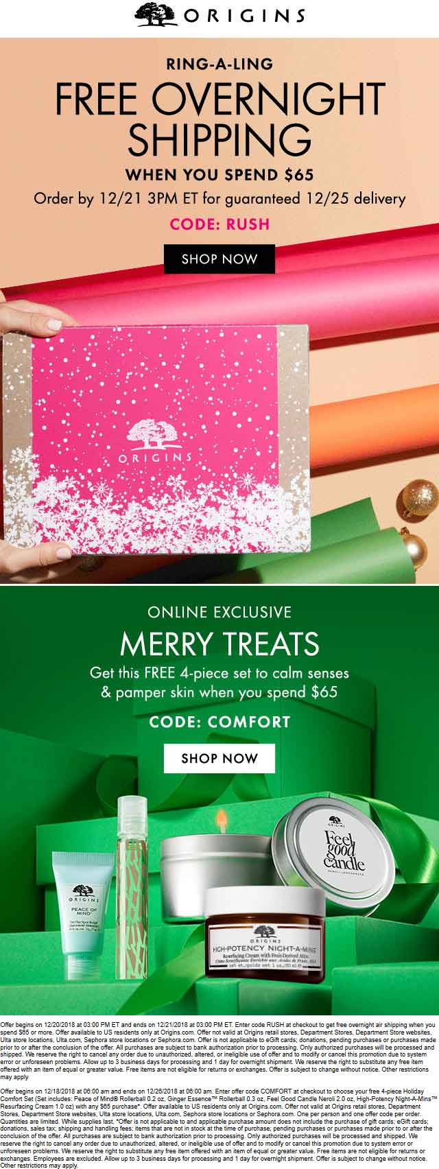 Origins Coupon May 2019 Free 4pc set & overnight shipping on $65 spent at Origins via promo codes COMFORT and RUSH