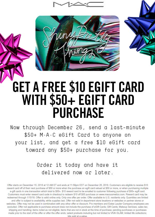 MAC Coupon January 2020 Free $10 ecard with $50 ecard purchase online at MAC Cosmetics