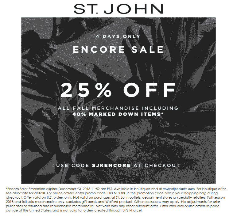 St. John Coupon October 2019 25-65% off fall merch today at St. John, or online via promo code SJKENCORE