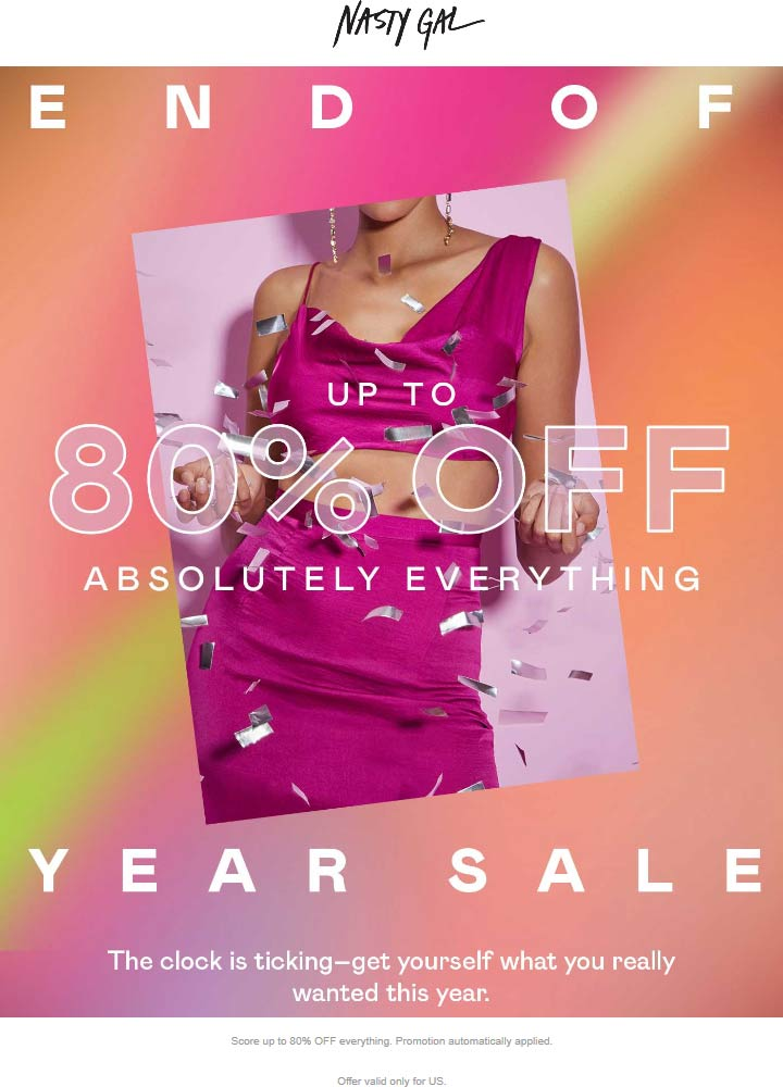 Nasty Gal Coupon July 2019 80% off going on at Nasty Gal, ditto online
