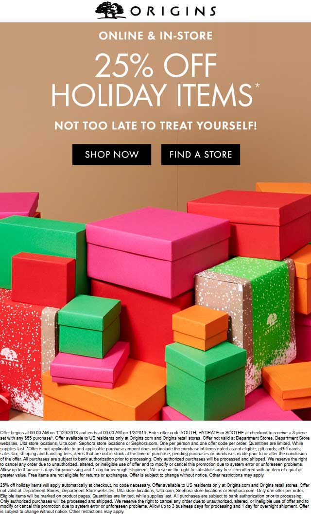 Origins Coupon May 2019 25% off holiday items at Origins, or online via promo code YOUTH
