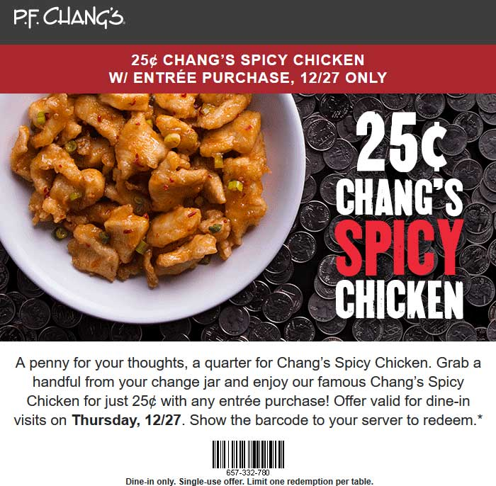 P.F. Changs Coupon July 2019 .25 cent spicy chicken today at P.F. Changs restaurants