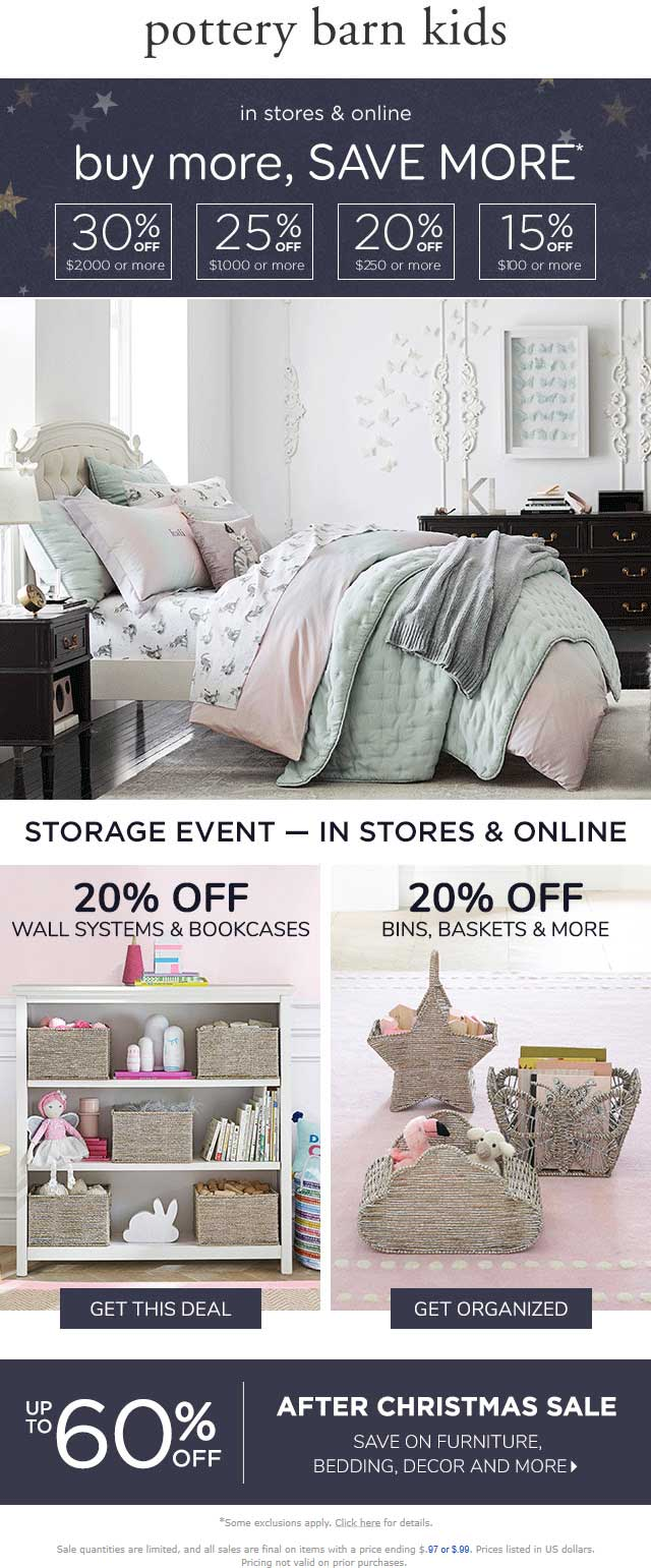 Pottery Barn Kids Coupon August 2019 15-30% off $100+ at Pottery Barn Kids, or online via promo code SAVEMORE