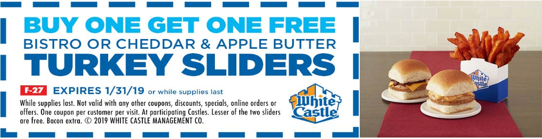 White Castle Coupon January 2020 Second turkey slider free at White Castle restaurants