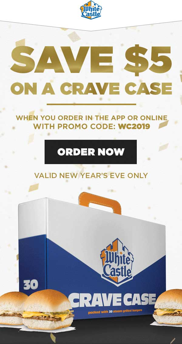 White Castle Coupon May 2019 $5 off a crave case of sliders NYE at White Castle via promo code WC2019