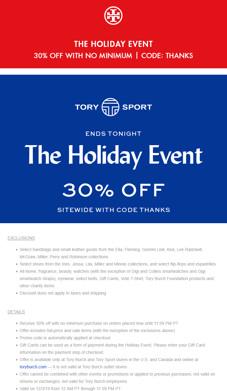 Tory Burch Coupon December 2019 30% off today at Tory Burch & Tory Sport, or online via promo code THANKS