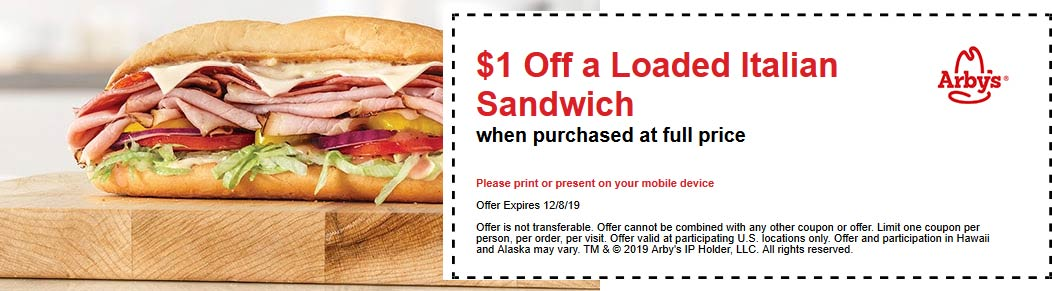 Arbys Coupon January 2020 $1 off loaded Italian sandwich at Arbys
