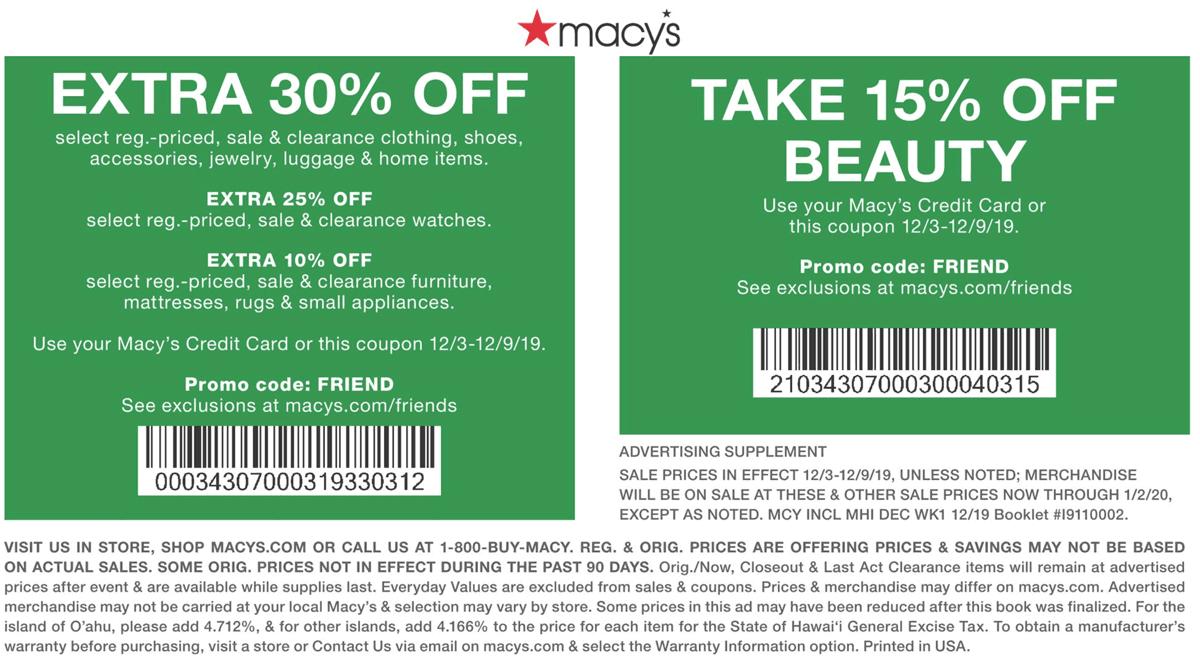 Macys Coupon December 2019 Extra 30% off at Macys, or online via promo code FRIEND