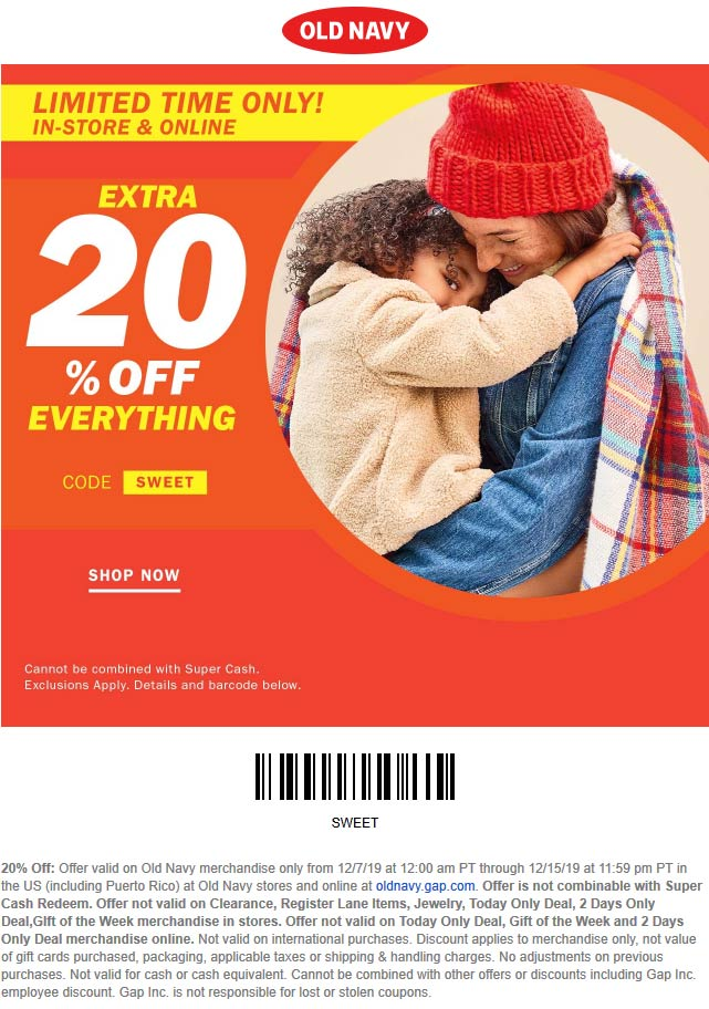 Old Navy Coupon January 2020 20% off everything at Old Navy, or online via promo code SWEET