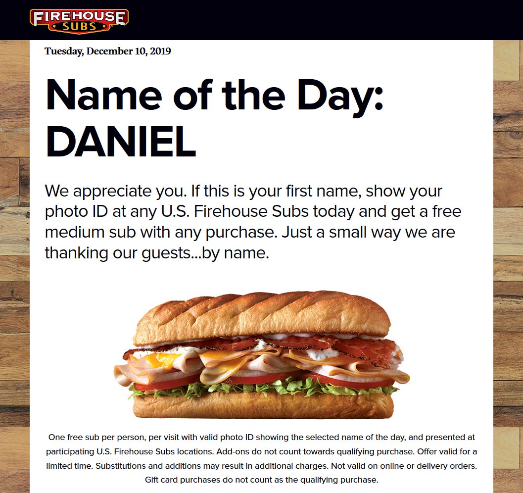 Firehouse Subs Coupon January 2020 Daniel gets a free sub sandwich with any purchase today at Firehouse Subs
