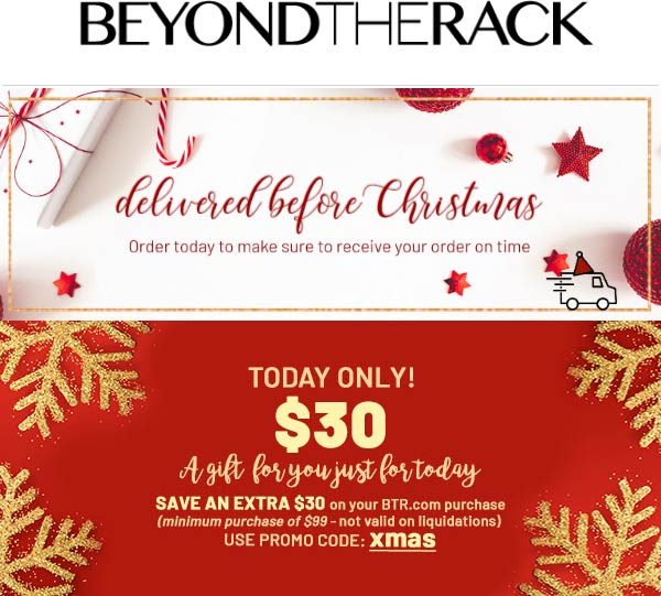 Beyond The Rack Coupon January 2020 $30 off $99 online today at Beyond The Rack via promo code XMAS