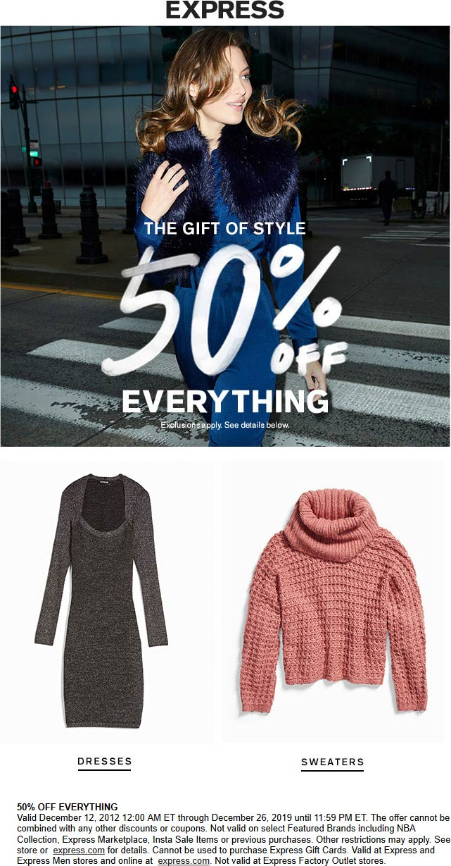 Express Coupon January 2020 50% off everything at Express, ditto online