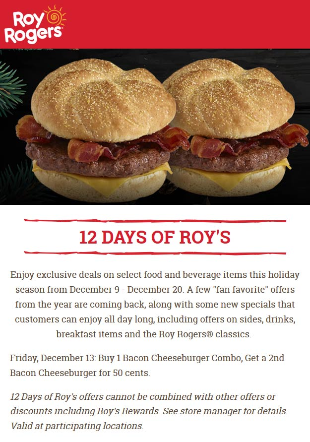 Roy Rogers Coupon January 2020 Second bacon cheeseburger .50 cents today at Roy Rogers restaurants