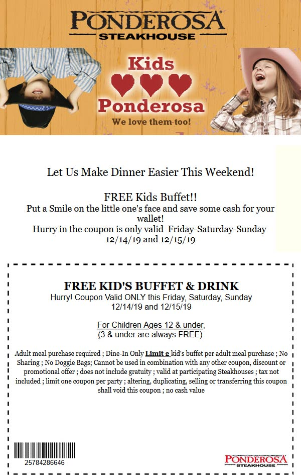 Ponderosa Coupon January 2020 Kids eat free with your meal at Ponderosa Steakhouse