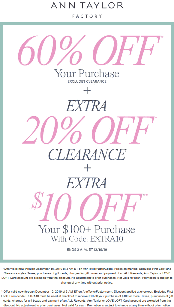 Ann Taylor Factory Coupon January 2020 60% off everything & more online today at Ann Taylor Factory & LOFT Outlet