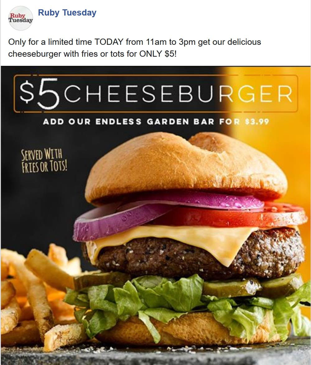 Ruby Tuesday Coupon January 2020 $5 cheeseburger + fries today at Ruby Tuesday