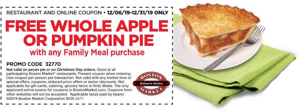 Boston Market Coupon January 2020 Free whole pie with your family meal at Boston Market