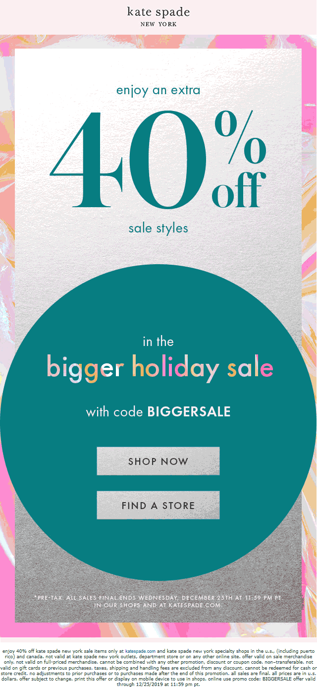 Kate Spade Coupon January 2020 40% off sale items at Kate Spade, or online via promo code BIGGERSALE
