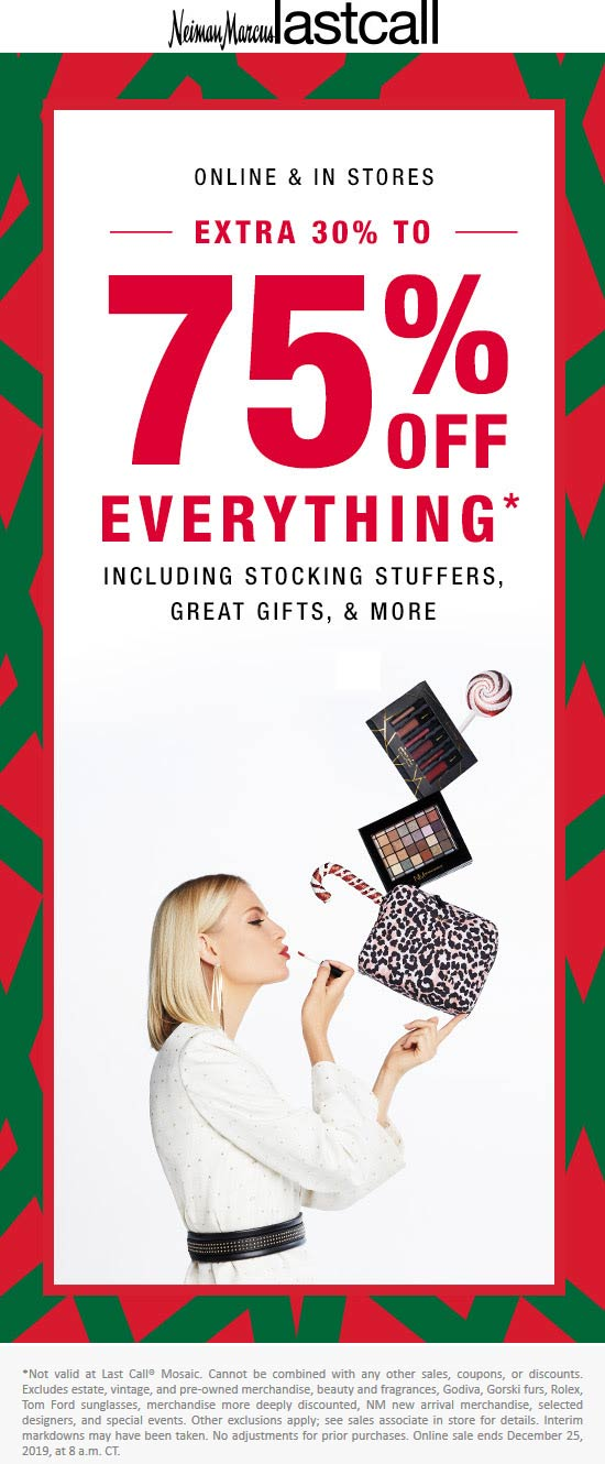 Last Call Coupon January 2020 30-75% off everything at Neiman Marcus Last Call, ditto online