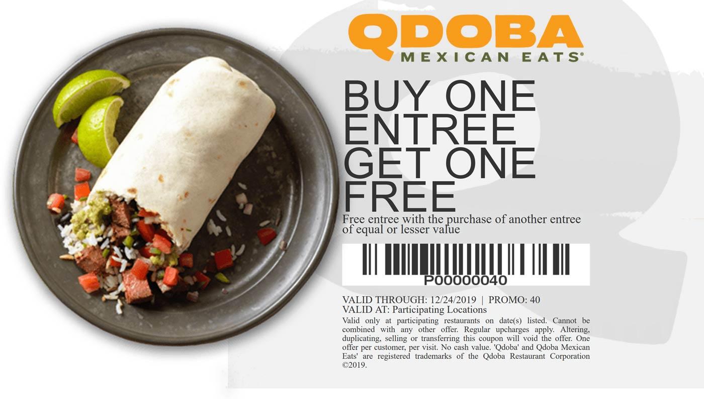 Qdoba Coupon January 2020 Second entree free at Qdoba