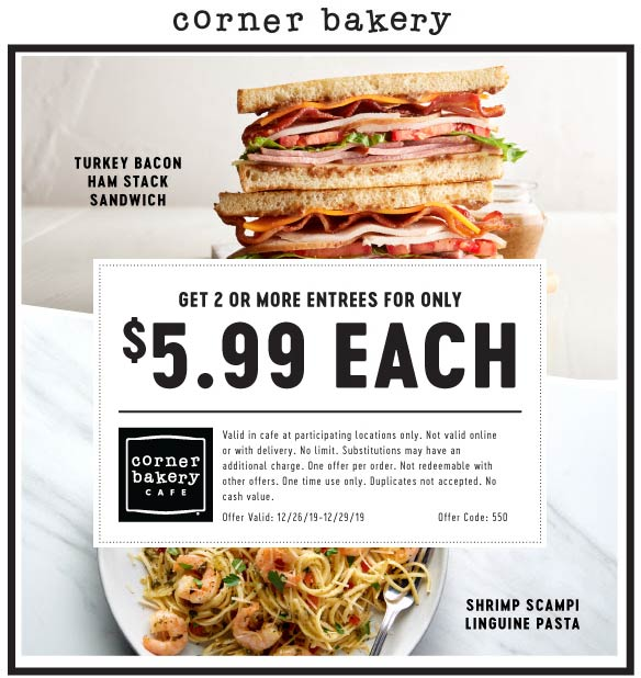Corner Bakery Coupon January 2020 $6 entrees at Corner Bakery