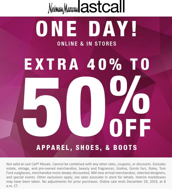 Last Call Coupon January 2020 40-50% off apparel shoes & boots today at Last Call, ditto online