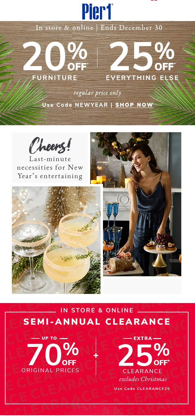 Pier 1 Coupon January 2020 25% off at Pier 1, or online via promo code NEWYEAR
