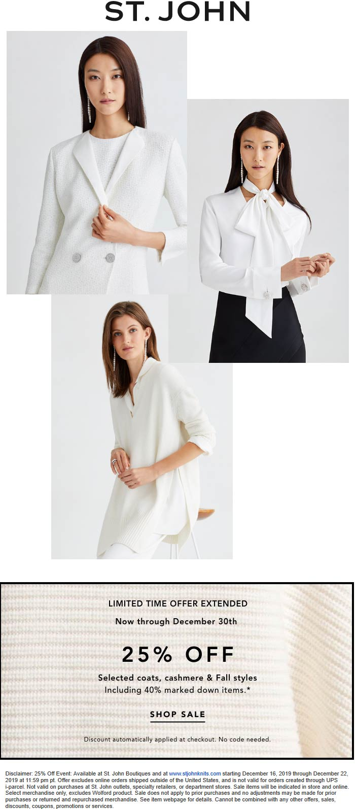 St. John Coupon January 2020 25% off fall styles & 40% off clearance today at St. John, ditto online