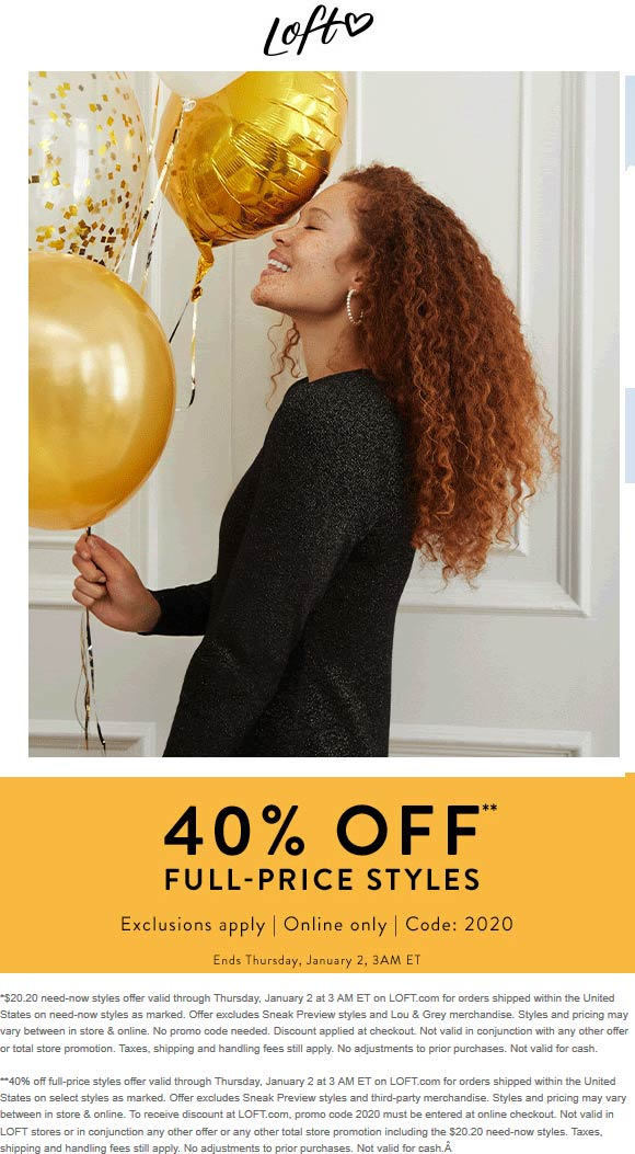 LOFT Coupon January 2020 40% off online at LOFT via promo code 2020