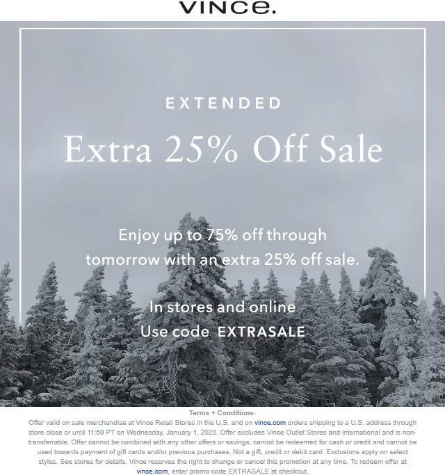 Vince Coupon January 2020 Extra 25% off sale items at Vince, or online via promo code EXTRASALE