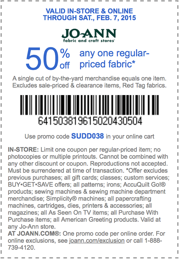Jo-Ann Fabric Coupon July 2017 50% off a single fabric at Jo-Ann Fabric, or online via promo code SUDD038