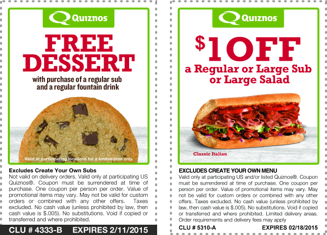 Quiznos Coupon January 2018 Free dessert with your sub or save a buck at Quiznos