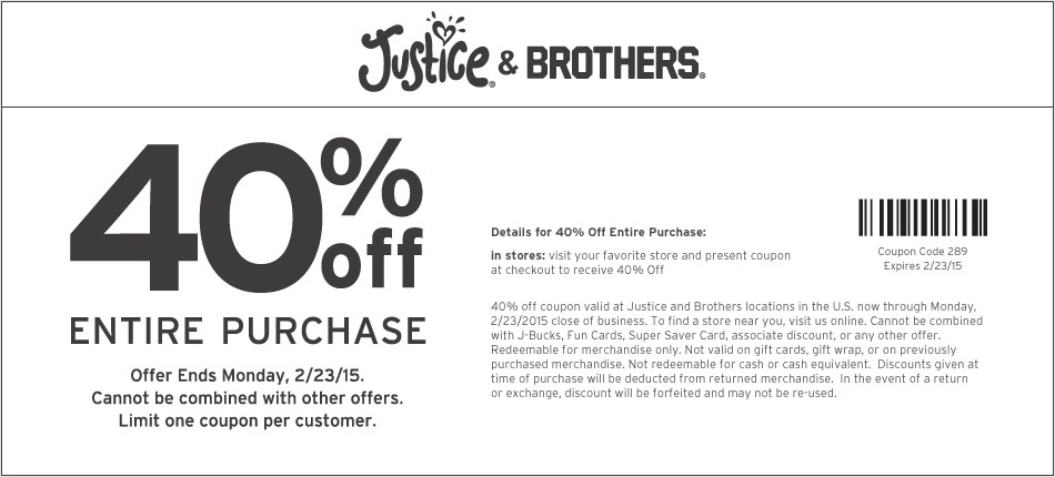 Justice Coupon December 2016 40% off everything at Justice & Brothers, or online via promo code 289