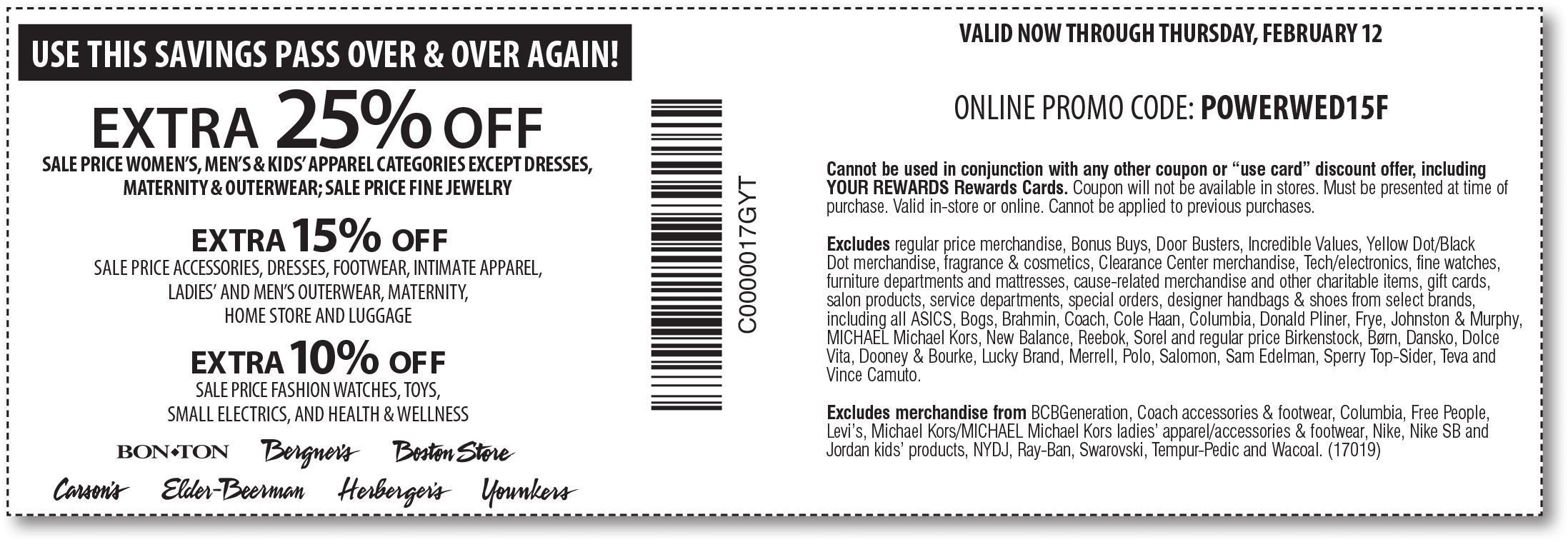 Bon Ton Coupon October 2016 Extra 25% off sale apparel at Carsons, Bon Ton & sister stores, or online via promo code POWERWED15F
