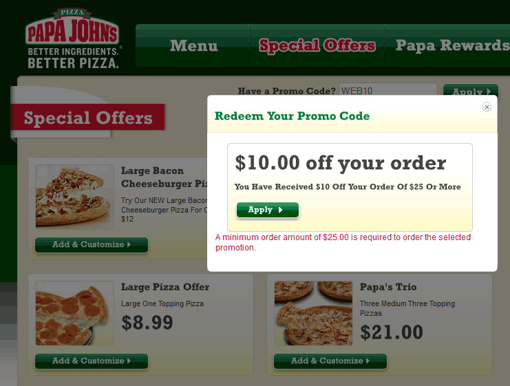 Papa Johns Coupon October 2016 $10 off $25 today at Papa Johns via promo code WEB10