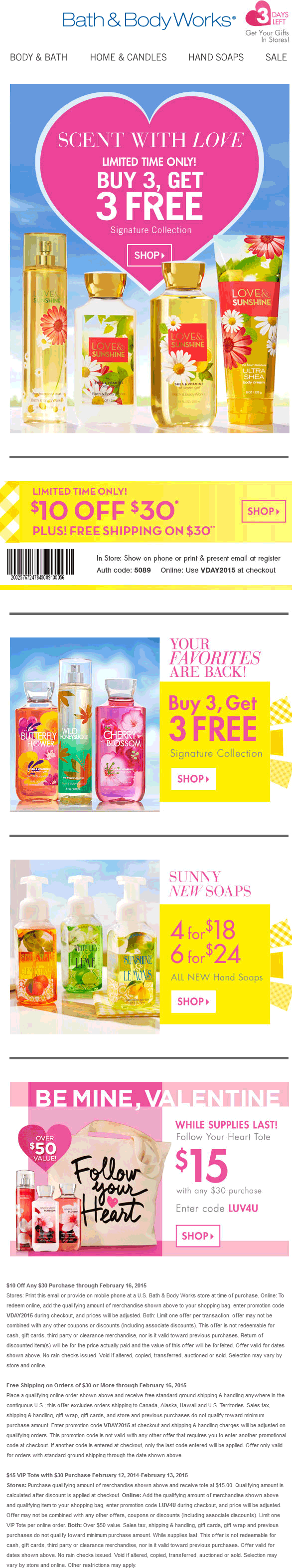 Bath & Body Works Coupon March 2017 $10 off $30 also 6-for-3 at Bath & Body Works, or online via promo code VDAY2015