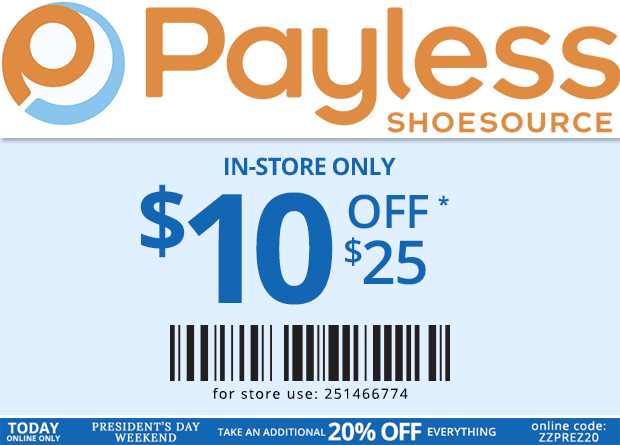 Payless Shoesource Coupon May 2018 $10 off $25 today at Payless Shoesource, or 20% online via promo code ZZPREZ20