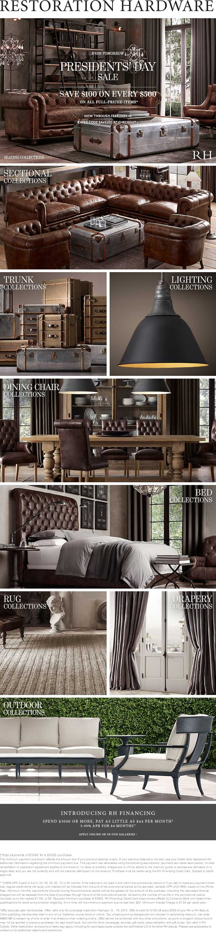 Restoration Hardware Coupon October 2016 $100 off every $500 today at Restoration Hardware, or online via promo code SAVE100