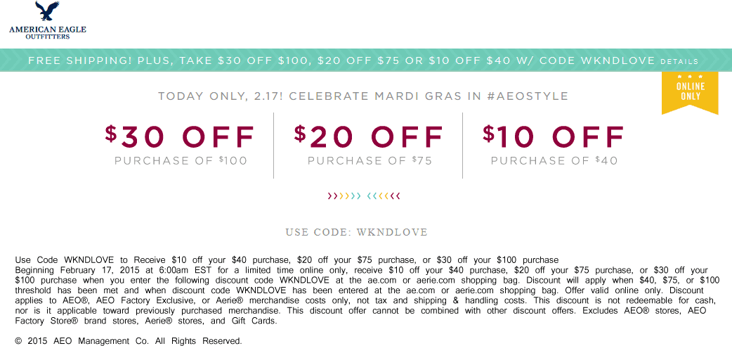 American Eagle Outfitters Coupon April 2017 $10 off $40 & more online today at American Eagle Outfitters via promo code WKNDLOVE