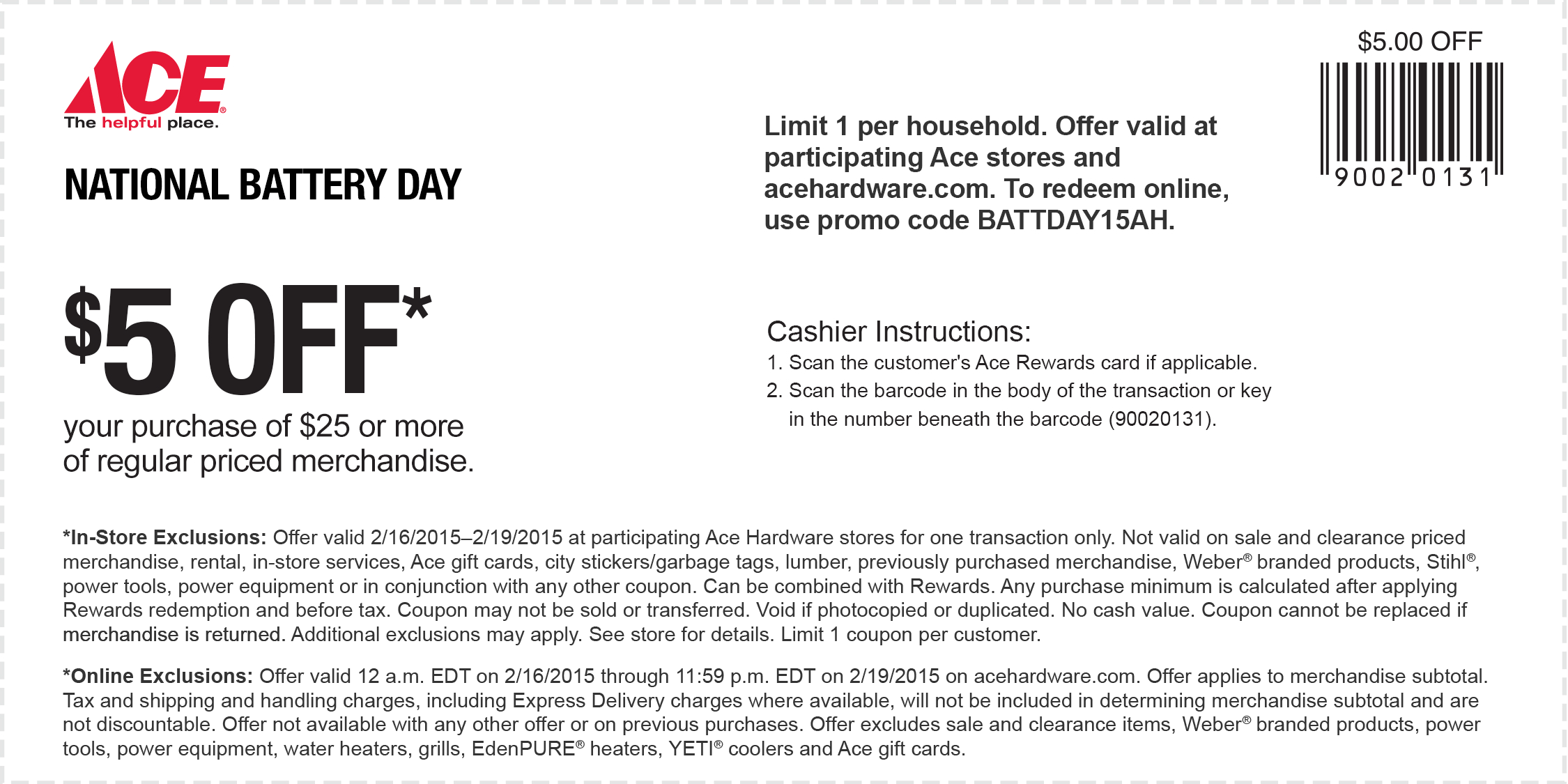 Ace Hardware Coupon November 2018 $5 off $25 at Ace Hardware, or online via promo code BATTDAY15AH
