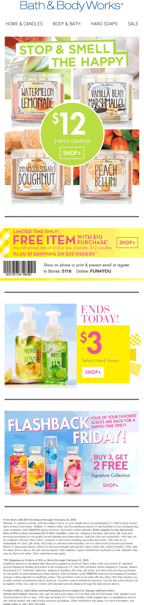 Bath & Body Works Coupon February 2019 Any $14 item free with $10 spent at Bath & Body Works, or online via promo code FUN4YOU