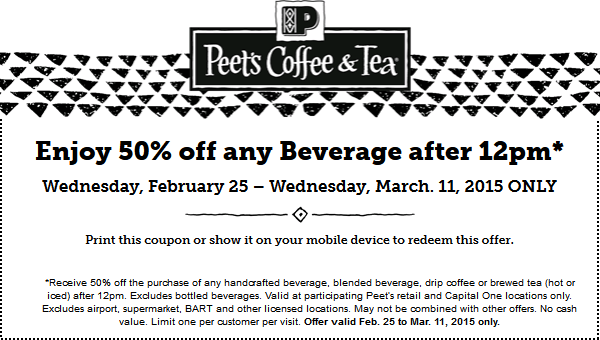 Peets Coffee & Tea Coupon August 2018 50% off your afternoon beverage at Peets Coffee & Tea