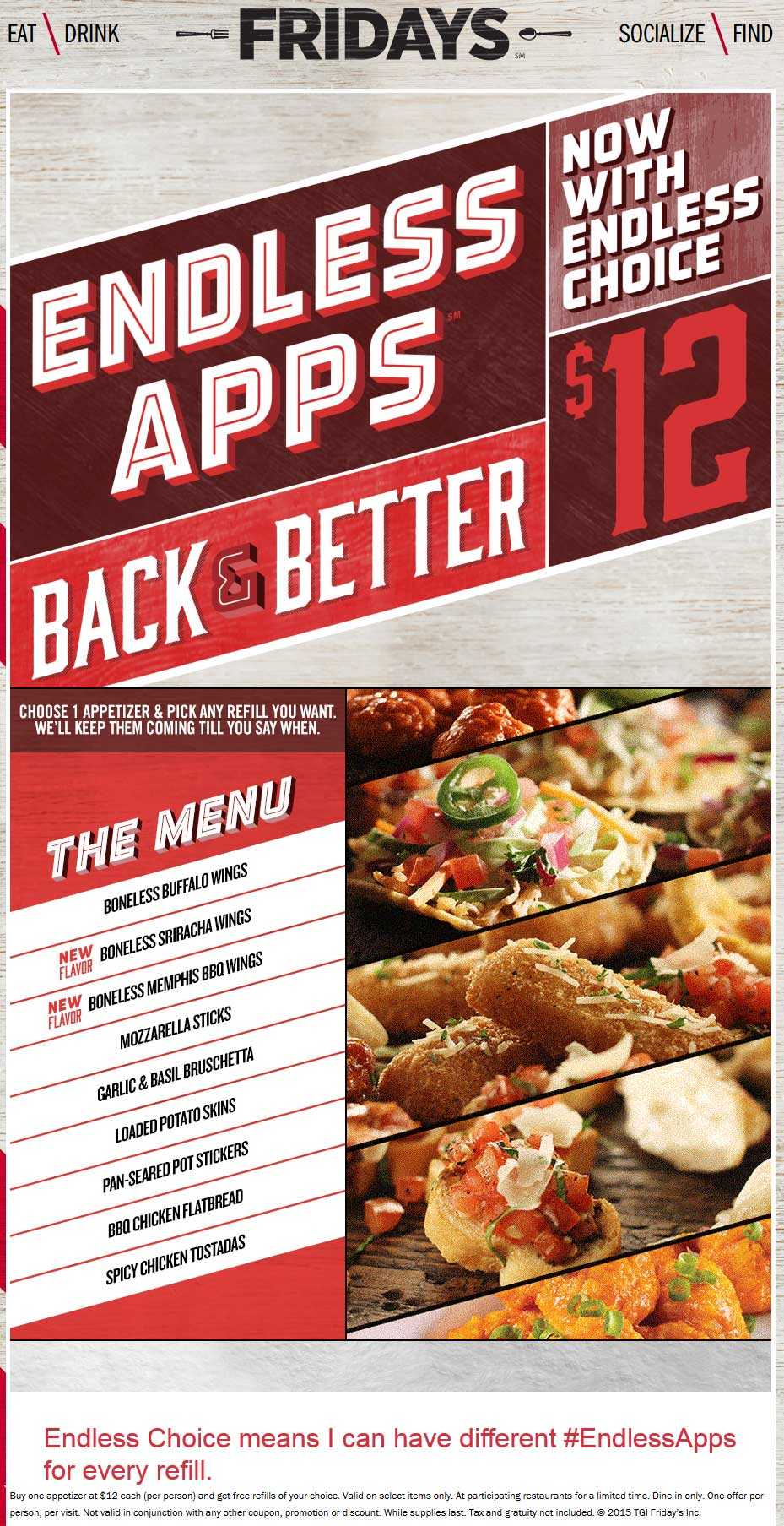 TGI Fridays Coupon April 2017 Interchangeable bottomless appetizers for $12 with your entree at TGI Fridays