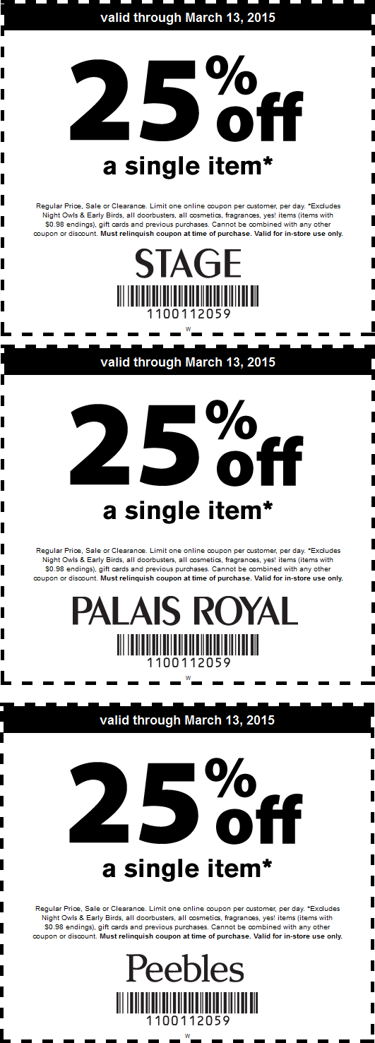 Peebles Coupon January 2017 25% off a single item at Stage, Peebles, Palais Royal